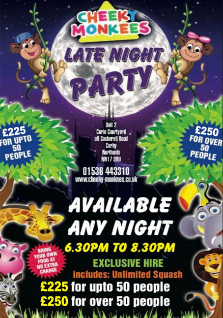 Cheeky Monkees Late Night Parties Details